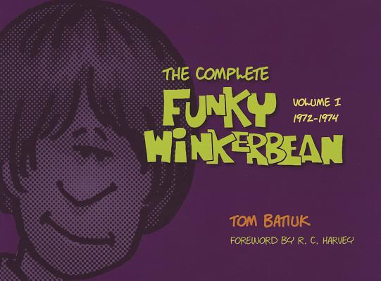 Complete Funky Winterbean By Batiuk, Tom